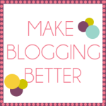 makebloggingbetter1